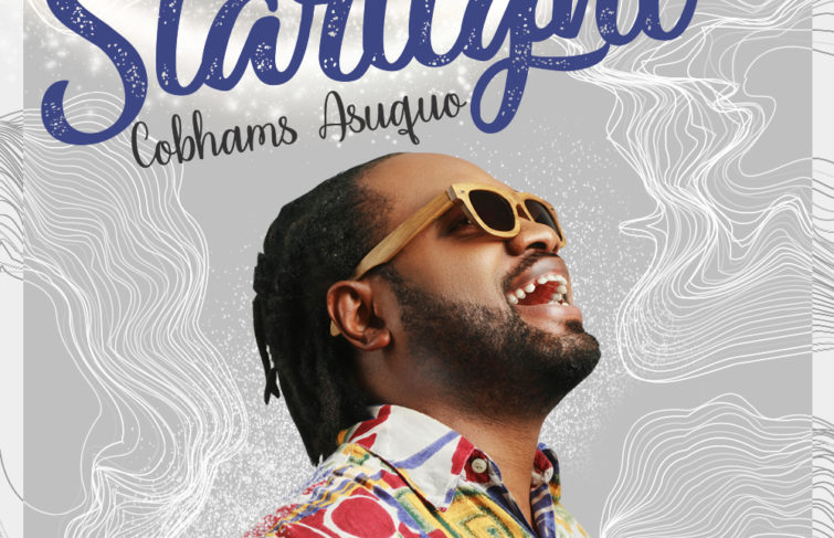 """Cobhams Asuquo Releases New Song """"Starlight"""""""